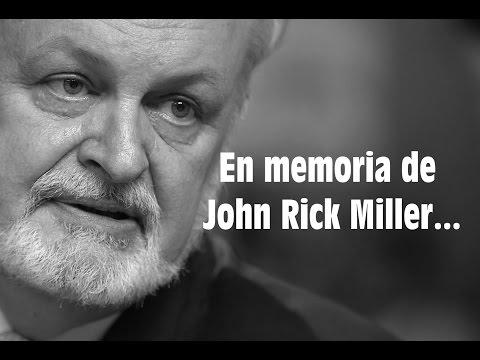 John Rick Miller desde el cielo...