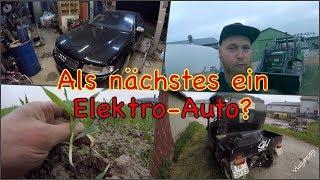FarmVLOG#159 - Als nächstes ein Elektro-Auto?