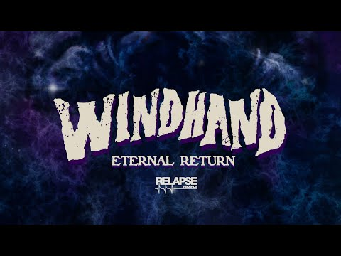 WINDHAND - Eternal Return (Album Teaser)