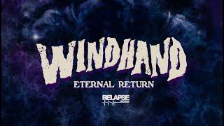 WINDHAND – Eternal Return (Album Teaser)