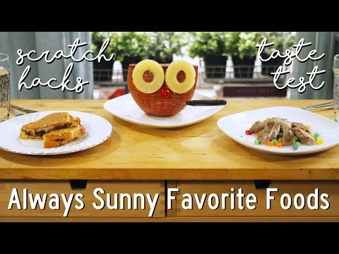 It's Always Sunny in Philadelphia Favorite Foods – Taste Test Video