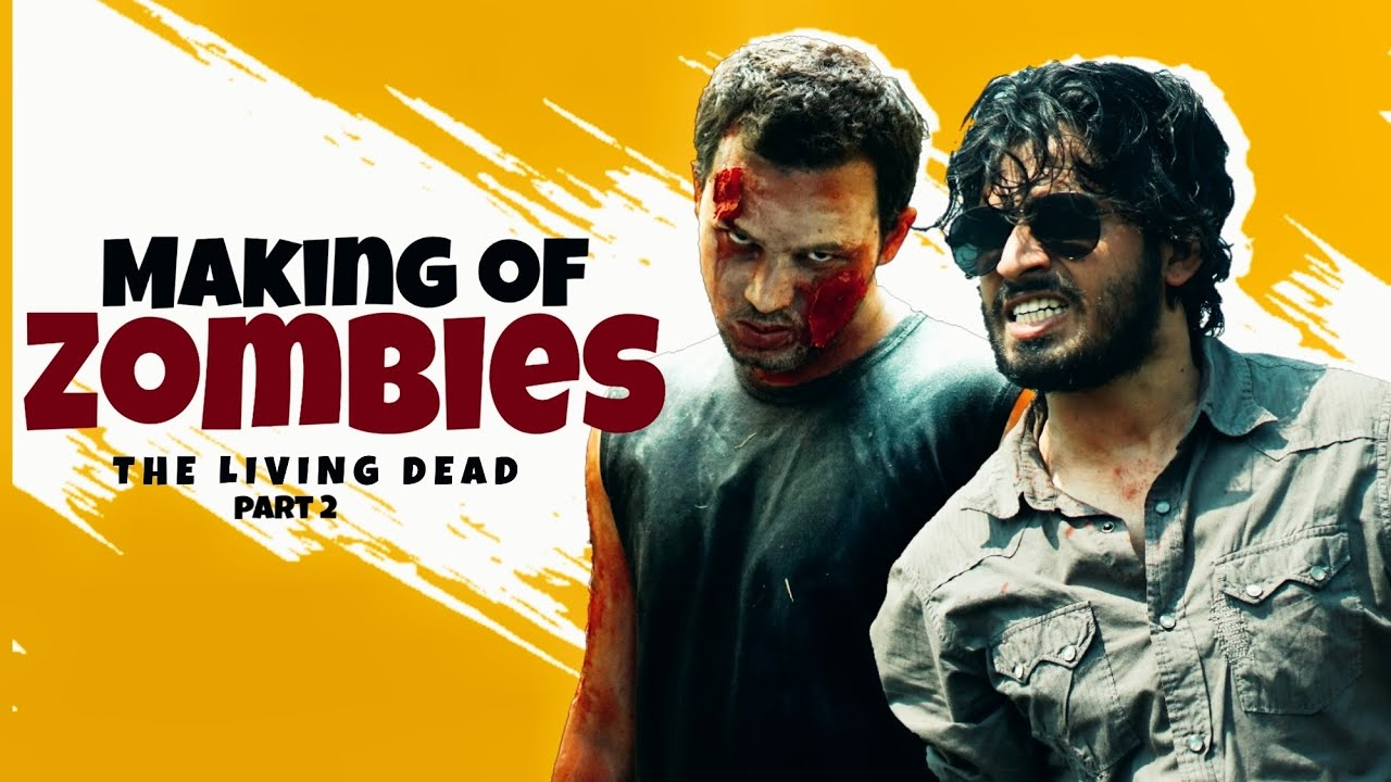 Making of ZOMBIE - The Living Dead | Part 2 | Round2Hell |R2H