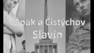 Opak a Čistychov - Slavín