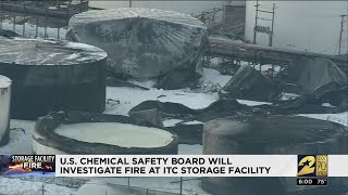 U.S. Chemical Safety Board will investigate fire at ITC storage facility