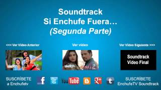 Soundtrack Si Enchufe Fuera... (Segunda Parte) | Villainous Treachery (Kevin MacLeod)