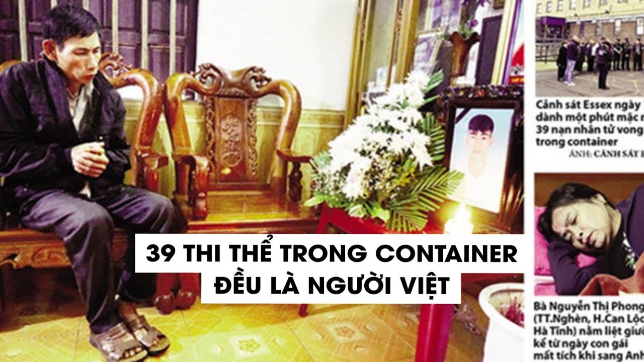 39 thi thể trong xe container tại Anh đều là người Việt Nam