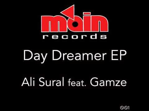 Ali Sural: Day Dreamer (feat. Gamze) (Original Mix)