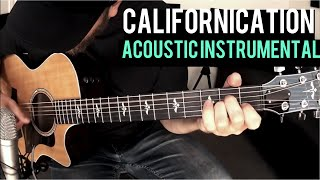 Red Hot Chili Peppers - Californication (Acoustic Instrumental)