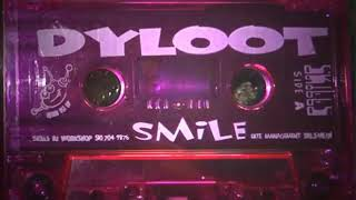 Dyloot - Smile