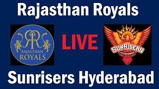 RR vs SRH Live Stream || Rajasthan Royals vs Sunrisers Hyderabad Live || IPL 2019 Live Stream