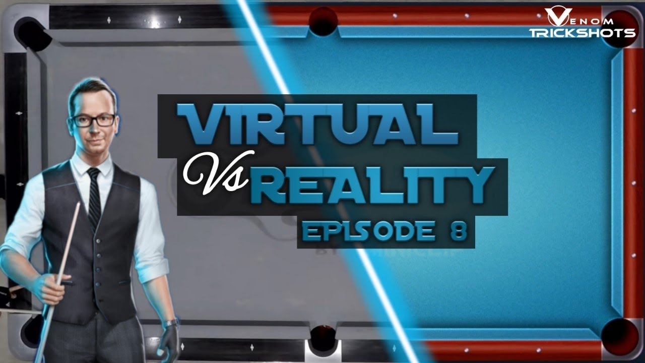 VIRTUAL VS REAL - 8-BALL POOL TRICKSHOTS - Ep 8!!!