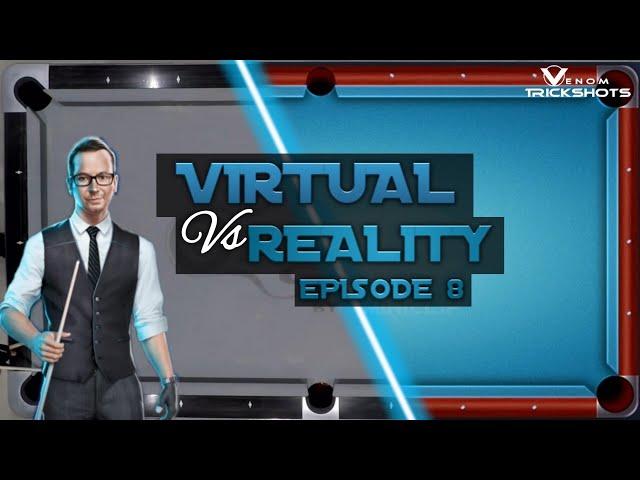 VIRTUAL VS REAL - 8-BALL POOL TRICKSHOTS - Ep 8!!!