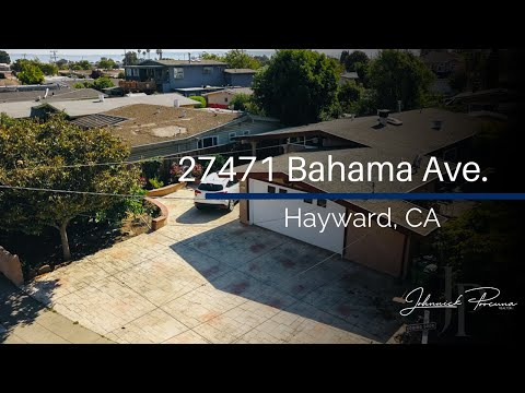 27471 Bahama Ave. Hayward CA