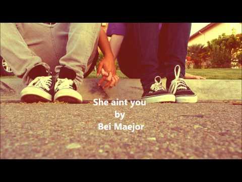 She aint you - Bei Maejor