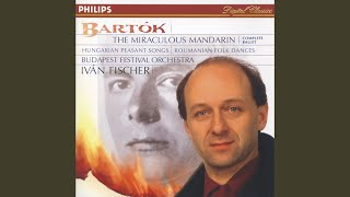 Bartók: The Miraculous Mandarin, BB 82, Op.19 (Sz.73) - Molto Moderato: The Body of the...