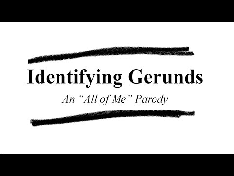 Identifying Gerunds | Parody of