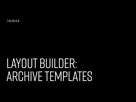 Layout Builder: Archive Templates