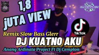 DJ Slow Bass Terbaru!! || Kuatno Aku - Denny Caknan & Ilux Id || Remixer By DJ Cemplon || JBBC