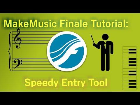 MakeMusic Finale Tutorial: Speedy Entry Tool