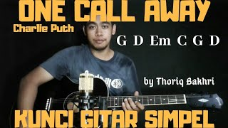 Kunci gitar simpel (One Call Away - Charlie Puth) by Thoriq Bakhri tutorial gitar pemula