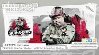 Luciano - Rub-A-Dub Market (Irievibrations Records)