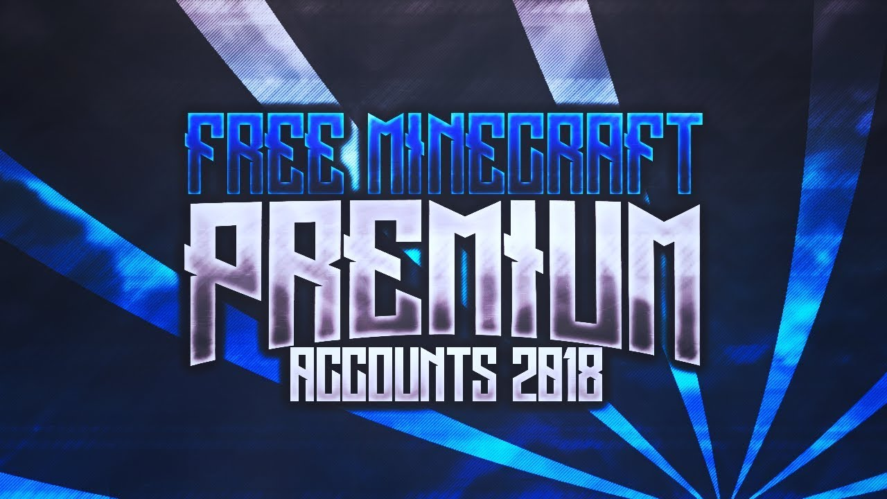 [NEW] How to get Minecraft Premium Account for free 2019 *WORKING*