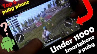 Top 5 Best Smartphones For Playing PUBG || High graphic gaming phone under 11000 || PUBG mobile 2019