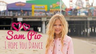 I Hope You Dance - Lee Ann Womack | Sam Pio (age 7)