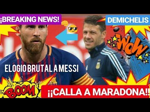 ¡¡DEMICHELIS ELOGIO BRUTAL A MESSI y CALLA LA BOCA A MARADONA!! FC BARCELONA NOTICIAS