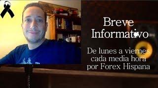 Breve Informativo - Noticias Forex del 26 de Octubre 2018