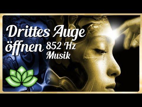 Drittes Auge öffnen 852 Hz Musik