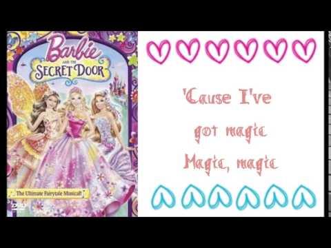 Barbie and the Secret Door - I've Got Magic w/lyrics