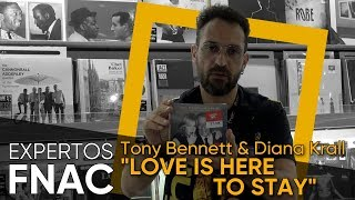 "Baixar Experto Fnac Música – ""Love is here to stay"" de Tony Bennet & Diana Krall"