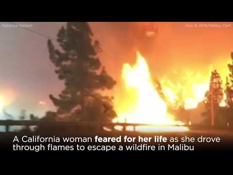 Woman drives through flames to flee Malibu wildfire