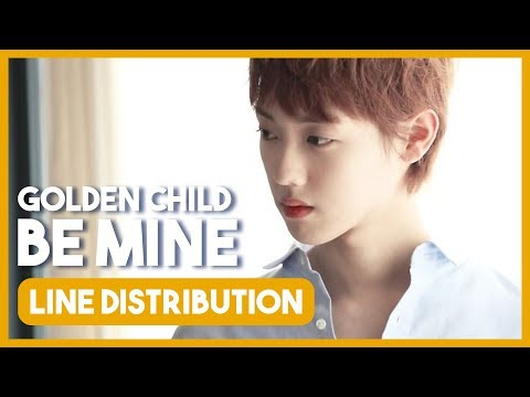 Golden Child - Be Mine (Line Distribution)