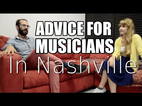 Advice from Musicians in Nashville