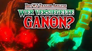 Wer versiegelte GANON? • Breath of the Wild 2 Trailer Analyse   m00sician