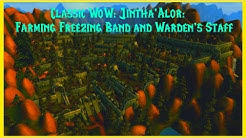 Classic WoW: Jintha'Alor: Farming Freezing Band and Warden's Staff