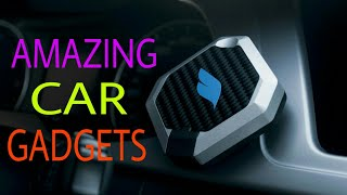 TOP 8 AMAZING CAR GADGETS WHICH ARE STYLISH PORTABLE