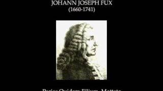 Johann Joseph Fux - Paries Quidem Filium