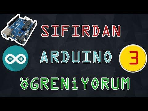Arduino Değişken Veri Tipleri ve Mantıksal İşlemler-Sıfırdan Arduino Öğreniyorum #3
