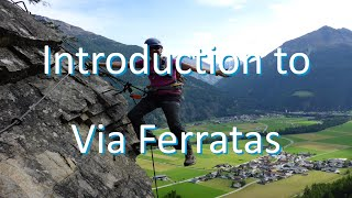 Introduction to Via Ferratas for Beginners