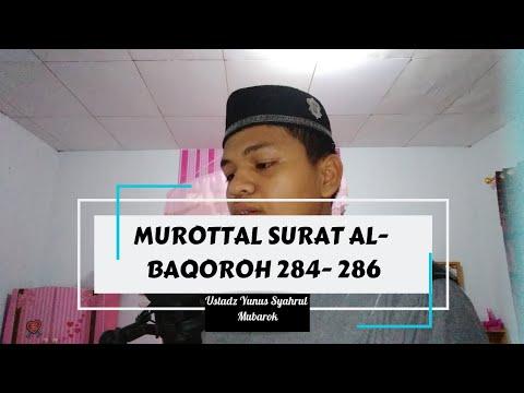 murottal-surat-al--baqoroh-ayat-284--286-(-ustadz-yunus-syahrul-mubarok)