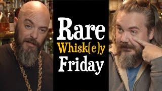 Rare Whisk(e)y Friday (Feb, 28 2020)