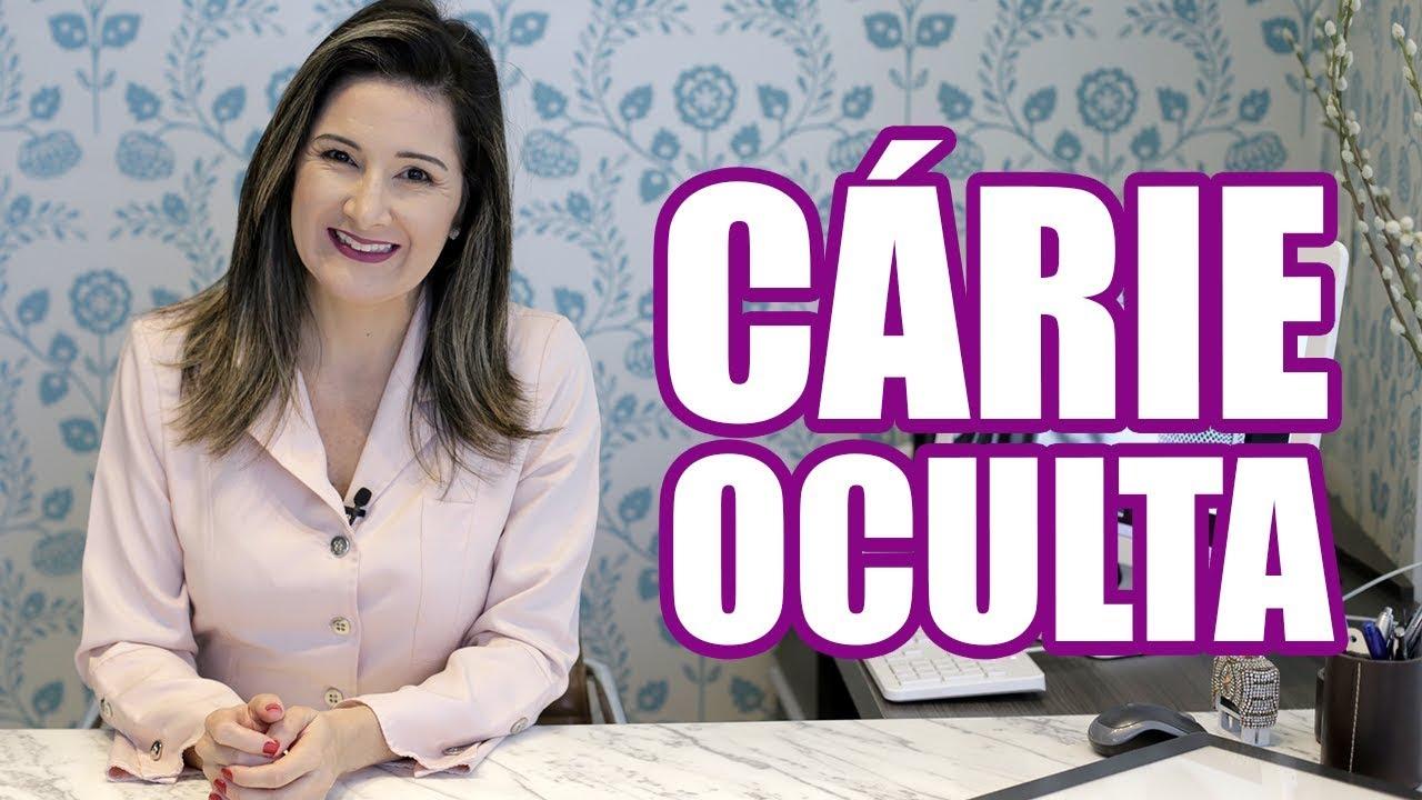 CÁRIE OCULTA