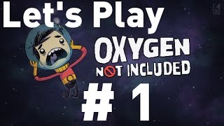 Oxygen Not Included Alpha - Episode 1