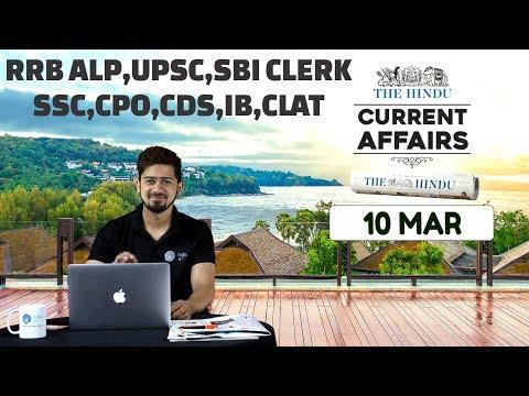 CURRENT AFFAIRS | THE HINDU | 10th March 2018 | SBI CLERK, UPSC,IBPS, RAILWAYS, CPO,SSC,CDS,IB