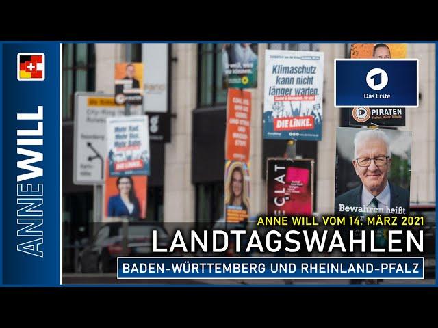 Anne Will - 14.03.2021 - Landtagswahlen: Baden-Württemberg und Rheinland-Pfalz (ARD)
