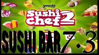 Youda Sushi Chef 2 -- Sushi Bar Level 7 Objective 3 (#022) Playthrough