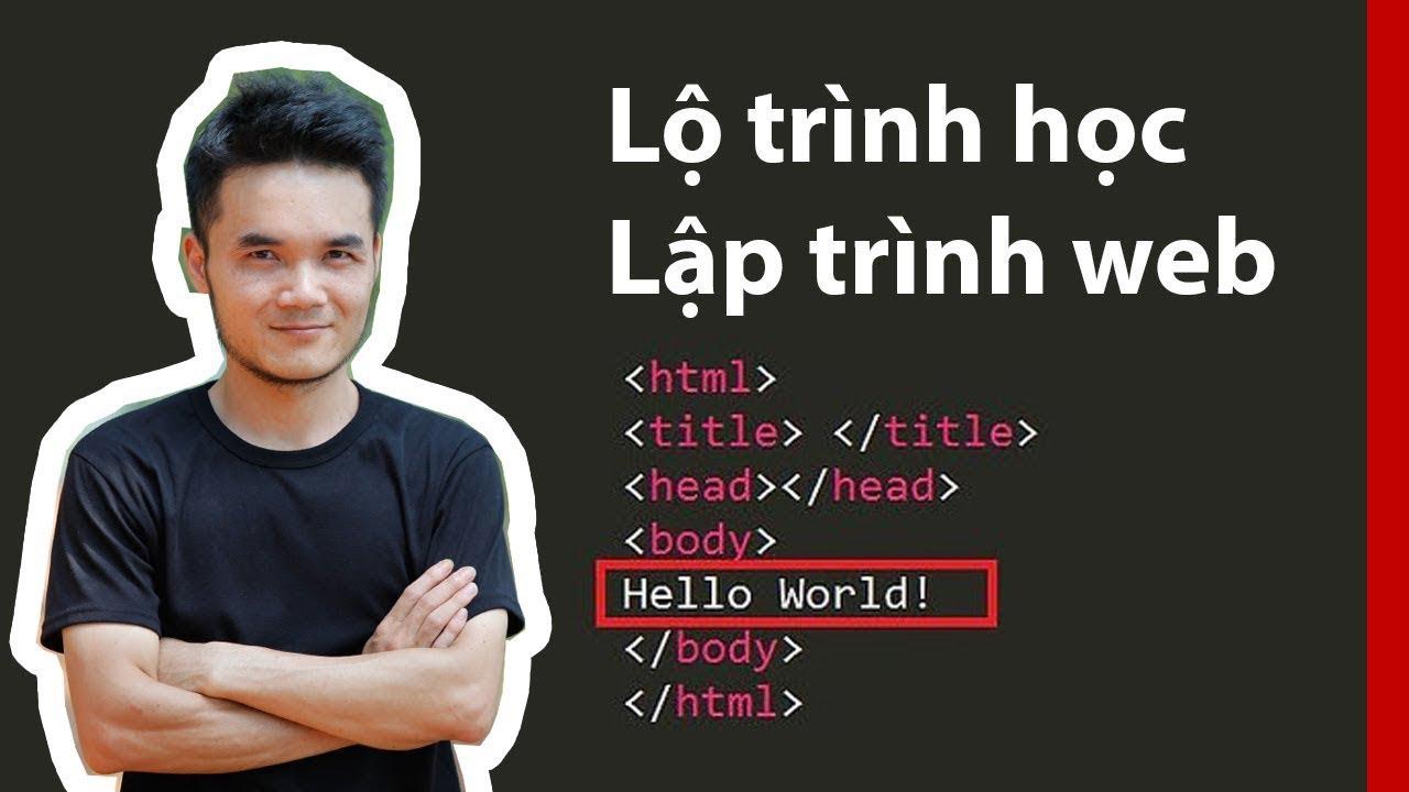 Lộ trình học lập trình web gồm những gì?